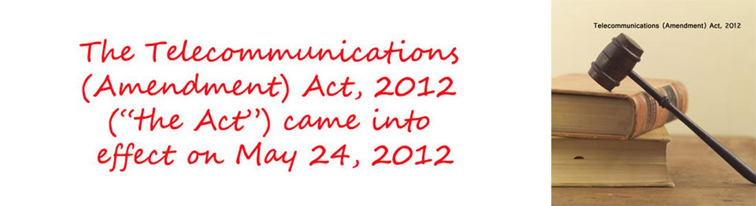 Telecommunication (Amendment) Act, 2012